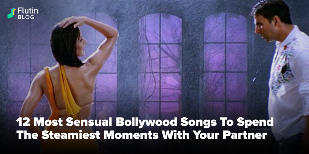 12 Most Sensual Bollywood Songs To Feel The Heat Flutin Listen better with the app. 12 most sensual bollywood songs to feel