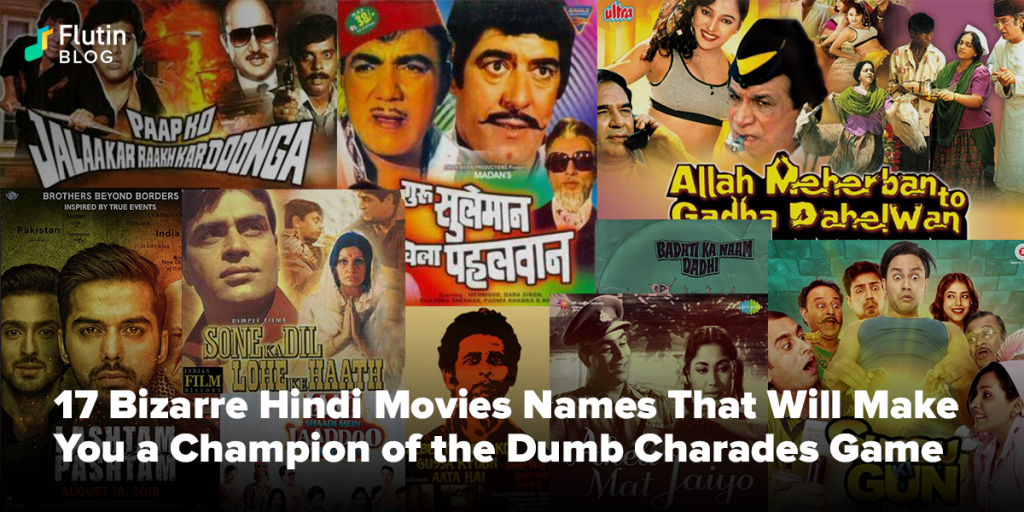 Bizarre Hindi Bollywood Movies Names For a Dumb Charades Game
