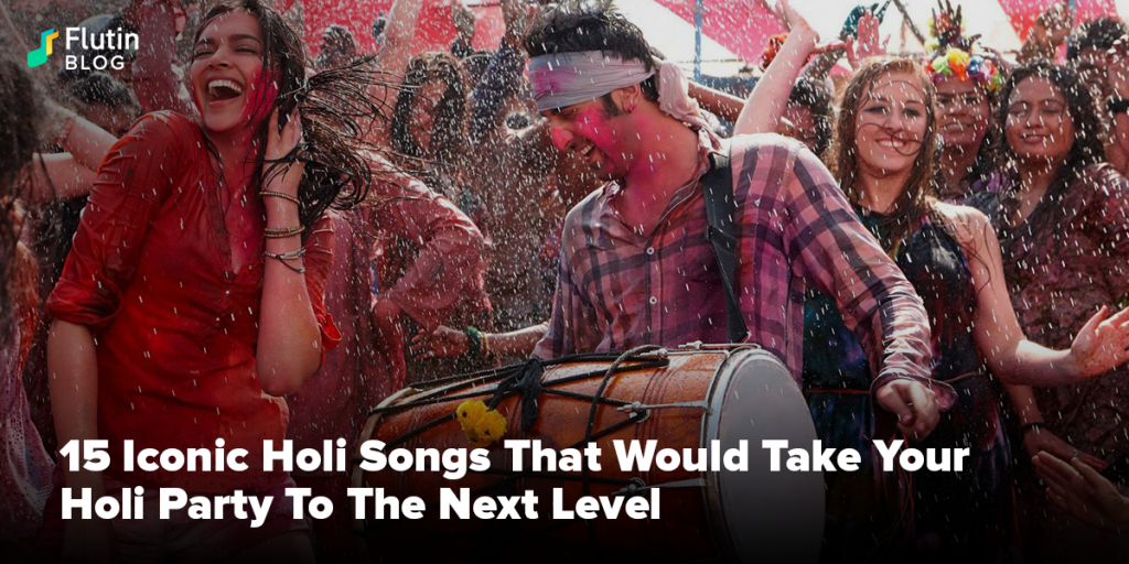 Holi Songs That Would Take Your Holi Party To The Next Level