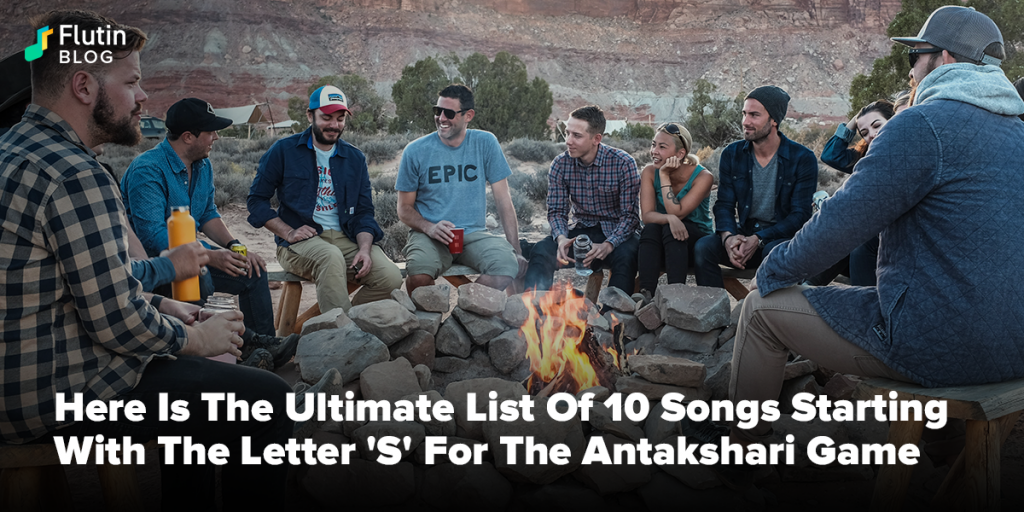 Songs Starting With The Letter 'S' For The Antakshari Game