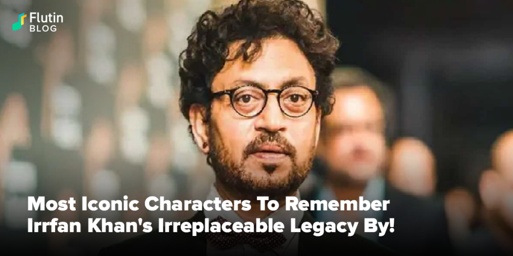 Most Iconic Characters To Remember Irrfan Khan's Irreplaceable Legacy By!