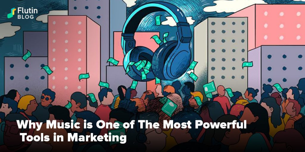 Music is One of The Most Powerful Tools in Marketing