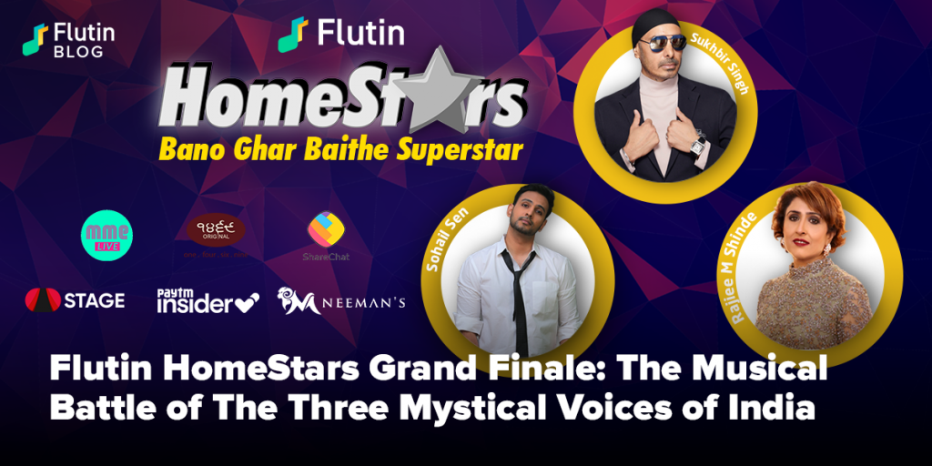 Flutin HomeStars Grand Finale: The Musical Battle of The Three Mystical Voices of India