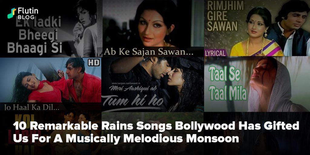 10 Remarkable Rains Songs Bollywood