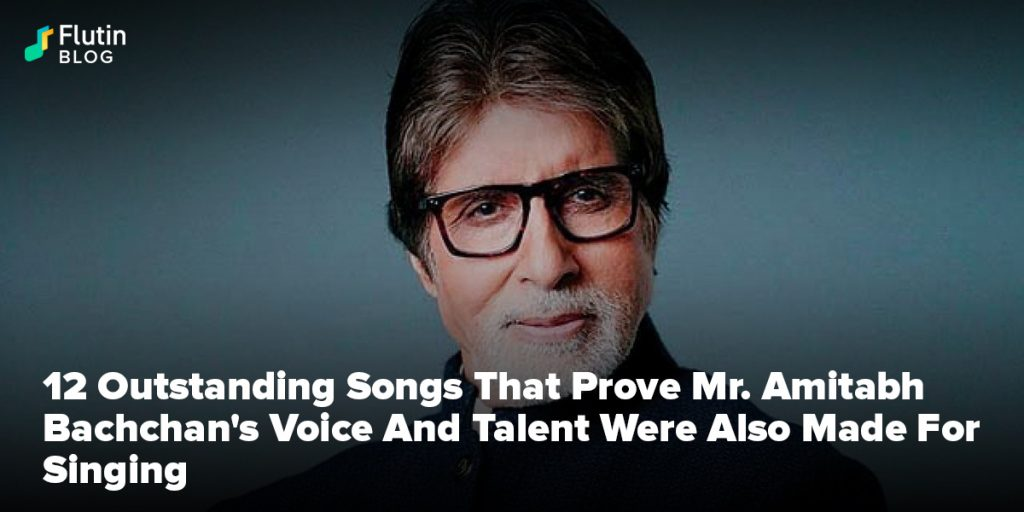 12 Outstanding Songs That Prove Mr. Amitabh Bachchan's Voice And Talent Were Also Made For Singing