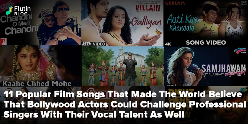 11 Popular Film Songs That Made The World Believe That Bollywood Actors Could Challenge Professional Singers