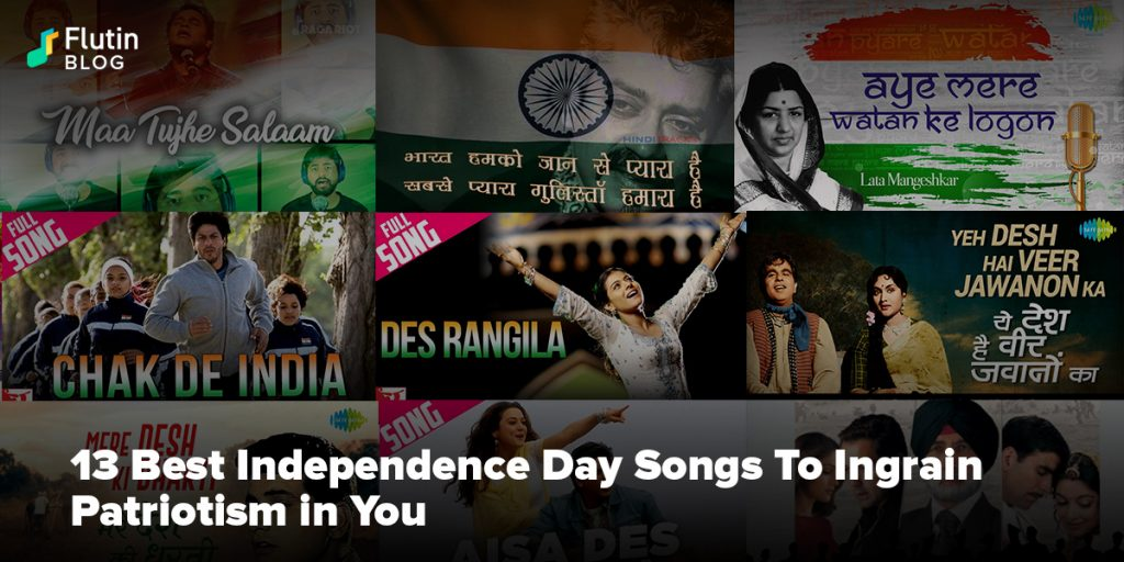13 Best Independence Day Songs To Ingrain Patriotism in You