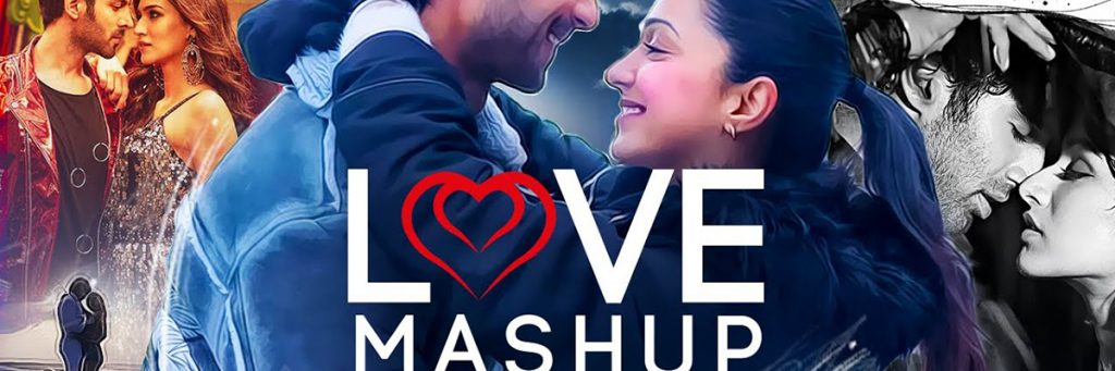 Love Bollywood mashup 2020