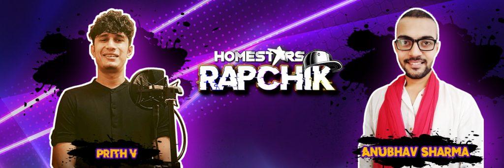 Homestars Rapchik Flutin Prith V and Anubhav