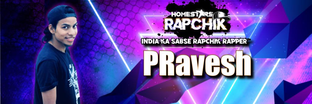 PRavesh a.k.a Pravesh Jain best rappers