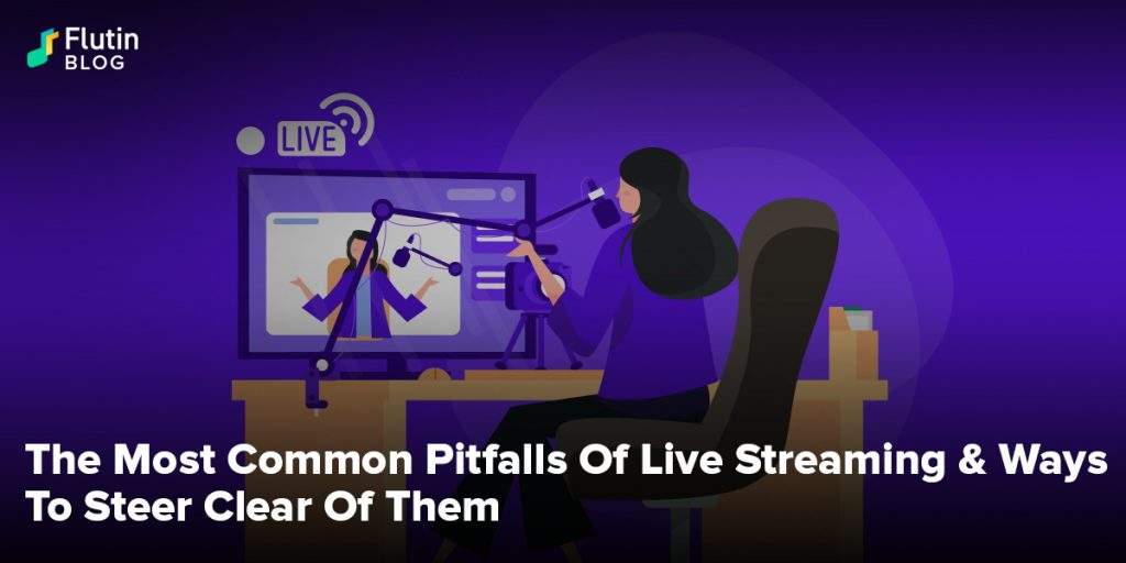 common mistakes in live streaming