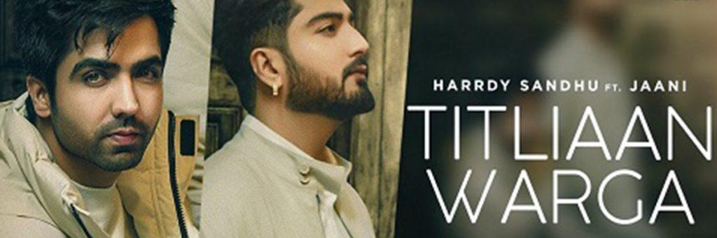 Hardy Sandhu's Titliyaan latest hindi song