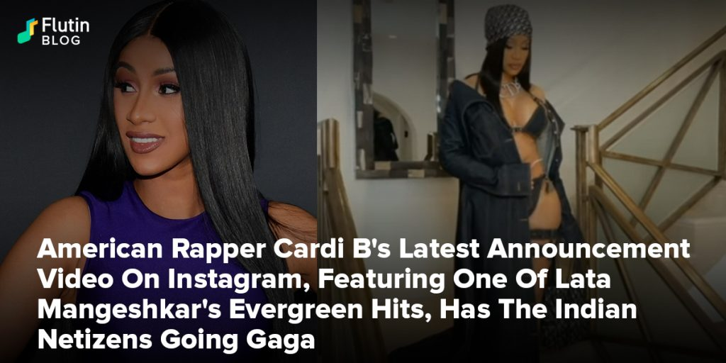 American Rapper Cardi B 's Latest Announcement Video On Instagram, Featuring One Of Lata Mangeshkar's Evergreen Hits