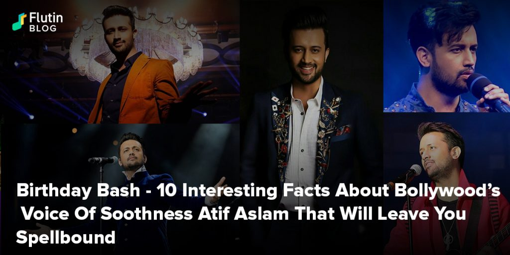 10 Interesting Facts About Bollywood's Voice Of Soothness Atif Aslam That Will Leave You Spellbound