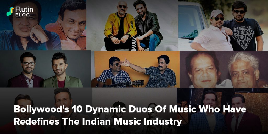Bollywood's 10 Musical Duos Who Have Redefines The Indian Music Industry
