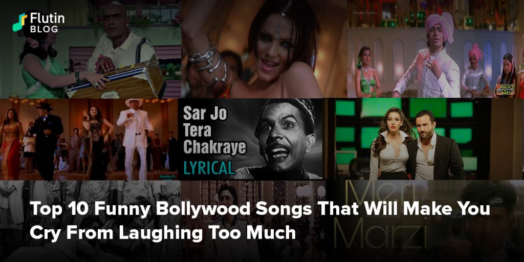 Top 10 Funny Bollywood Songs That Will Make You Cry From Laughing Too Much
