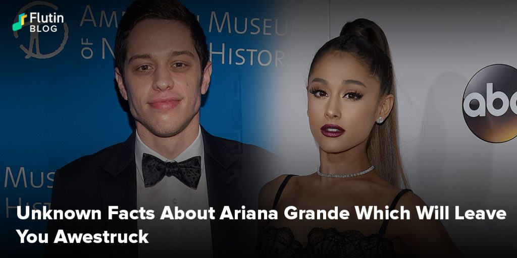 Unknown Facts About Ariana Grande Which Will Leave You Awestruck