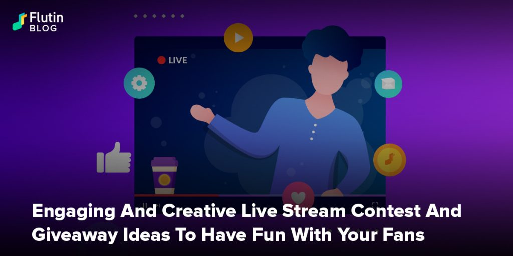 Engaging And Creative Live Streaming Contests And Giveaway Ideas To Have Fun With Your Fans
