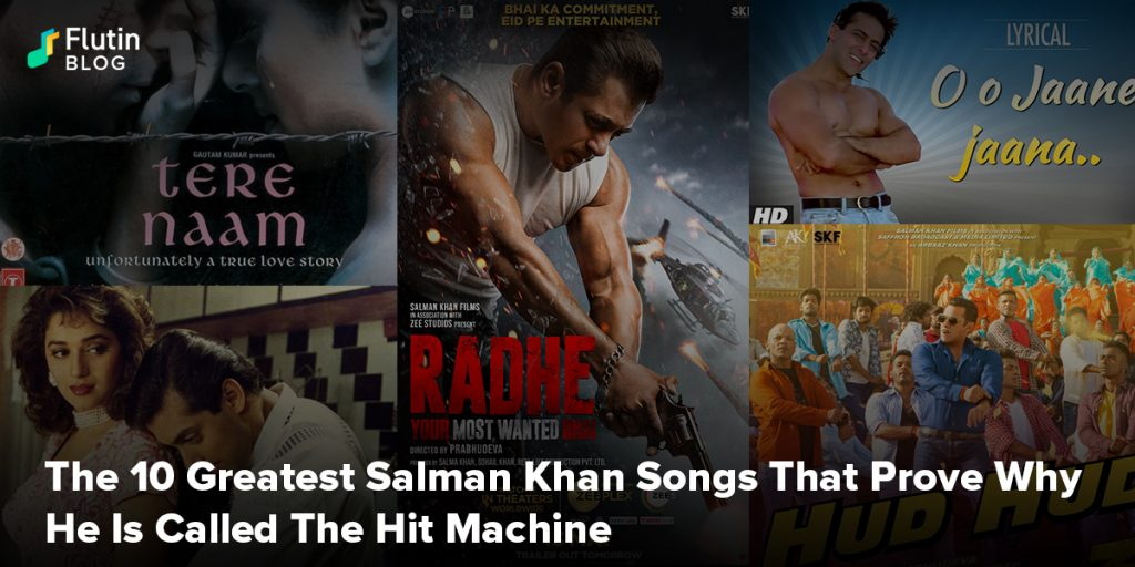 The 10 Greatest Salman Khan Songs That Prove Why He Is Called The Hit Machine