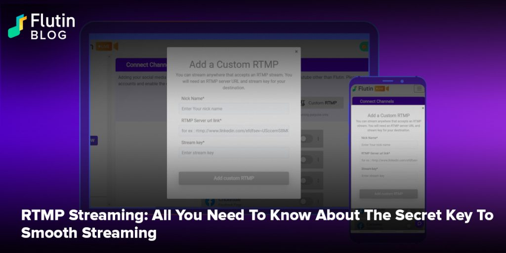 RTMP Streaming: All You Need To Know About The Secret Key To Smooth Streaming
