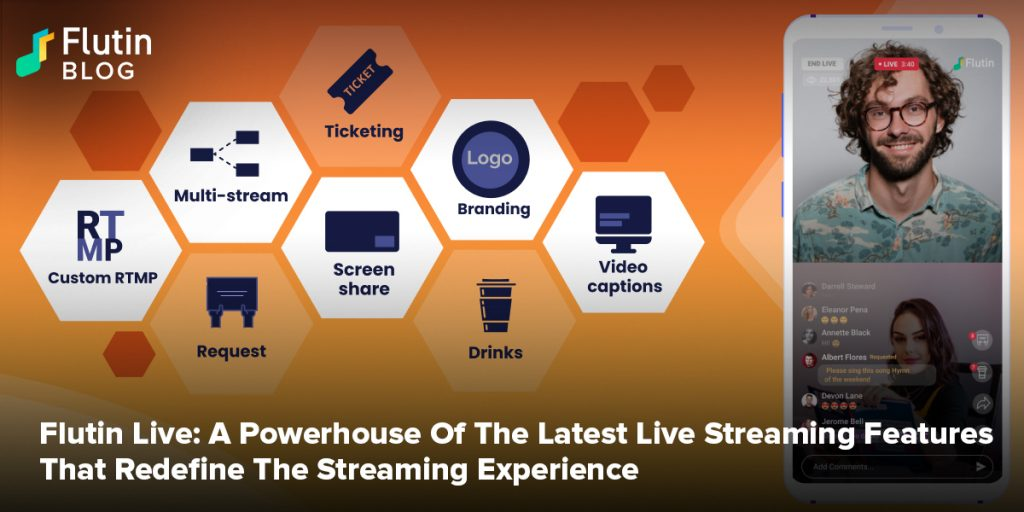 Flutin Live: A Powerhouse Of The Latest Live Streaming Features That Redefine The Streaming Experience