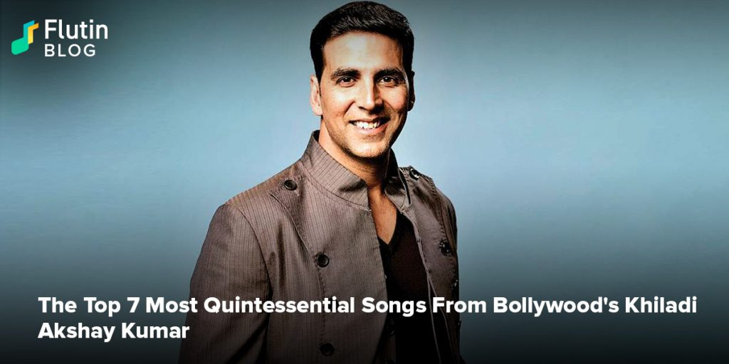 The Top 7 Most Quintessential Songs From Bollywood's Khiladi Akshay Kumar