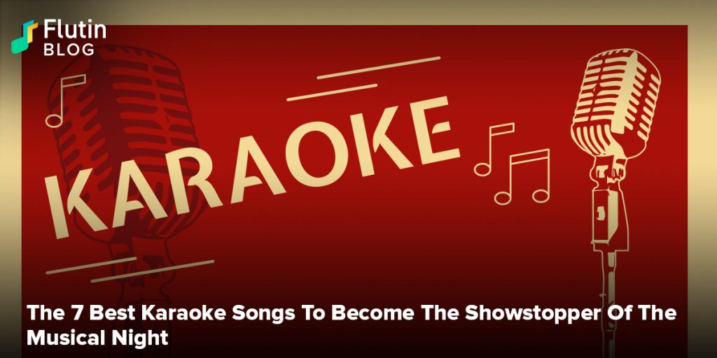 The 7 Best Karaoke Songs To Become The Showstopper Of The Musical Night