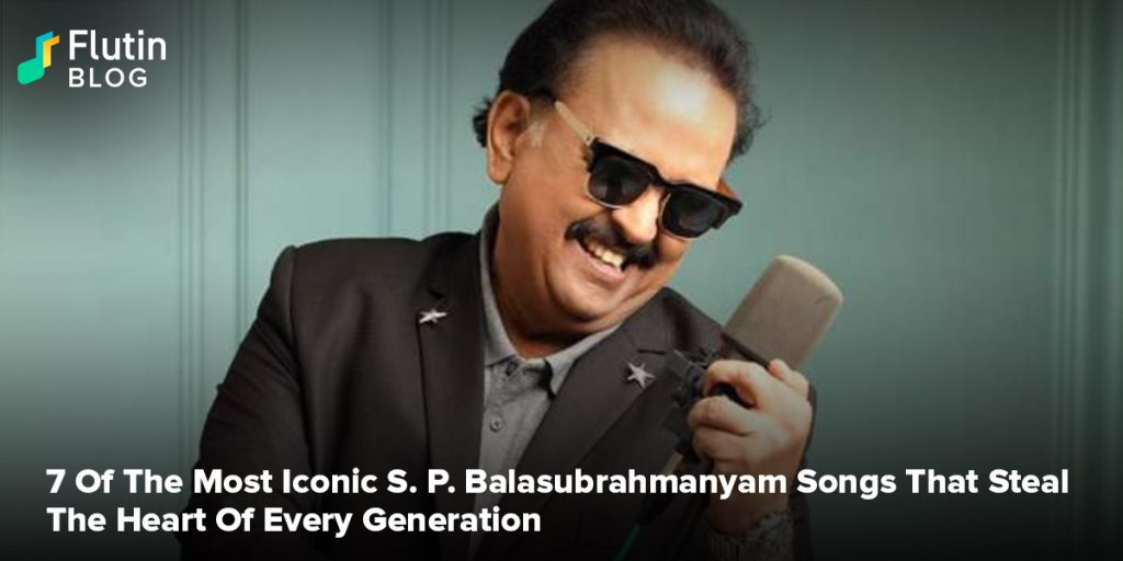 7 Of The Most Iconic S P Balasubrahmanyam Songs That Steal The Heart Of Every Generation