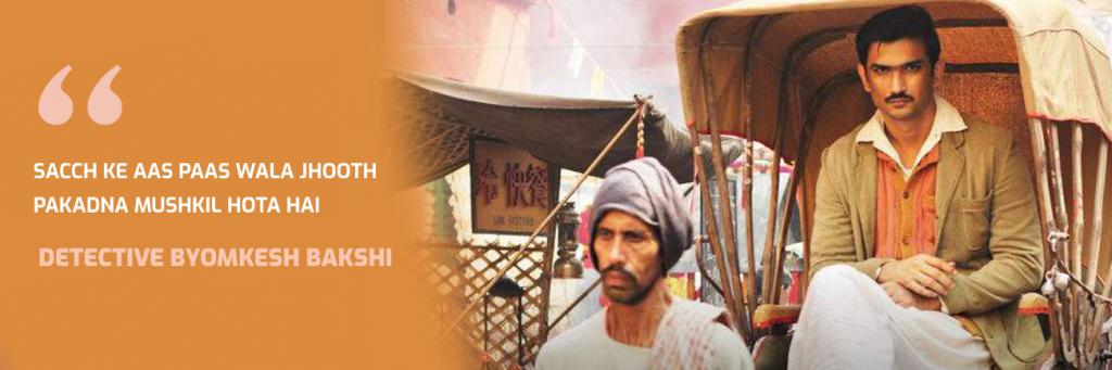 Byomkesh BAkshi movie of Sushant Rajput