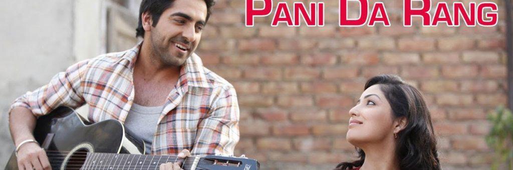 Pani da rang song by Ayushmann Khurrana and yami gautam