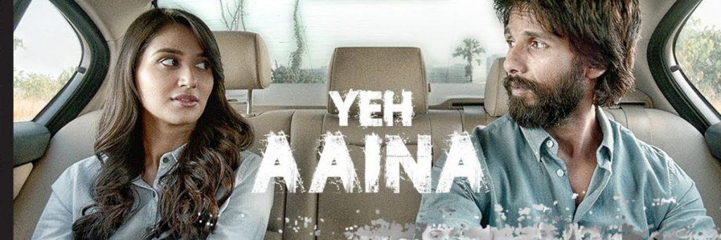 Yeh Aaina Song Kabir Singh Bollywood Blockbuster