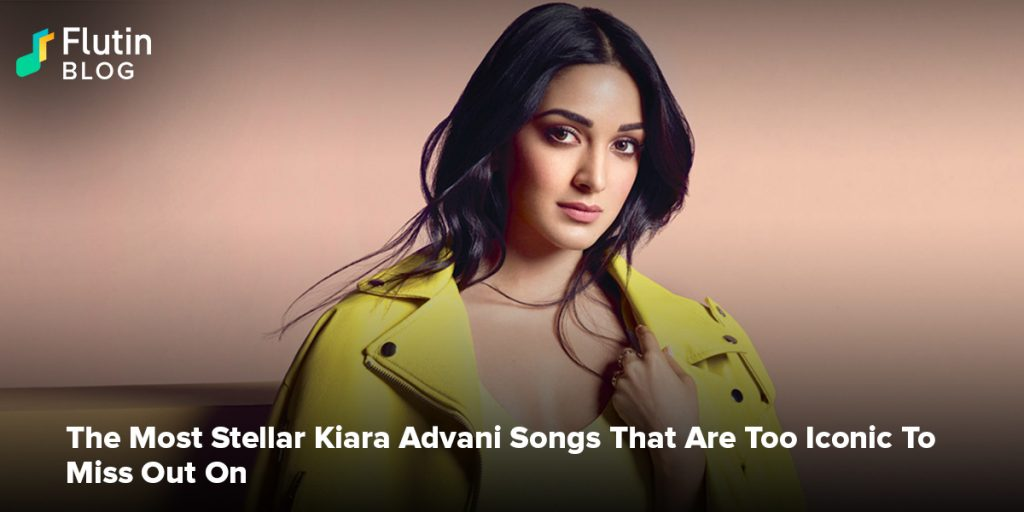 The Most Stellar Kiara Advani Songs That Are Too Iconic To Miss Out On