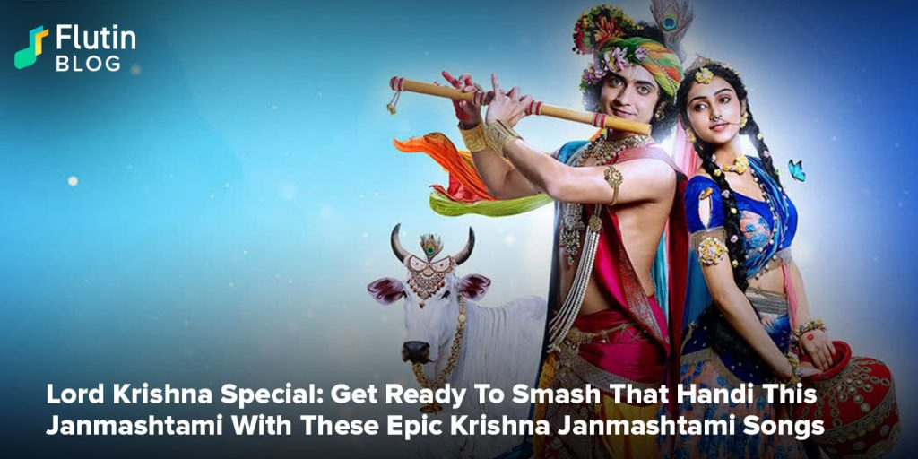 Lord Krishna Special: Get Ready To Smash That Handi This Janmashtami With These Epic Krishna Janmashtami Songs