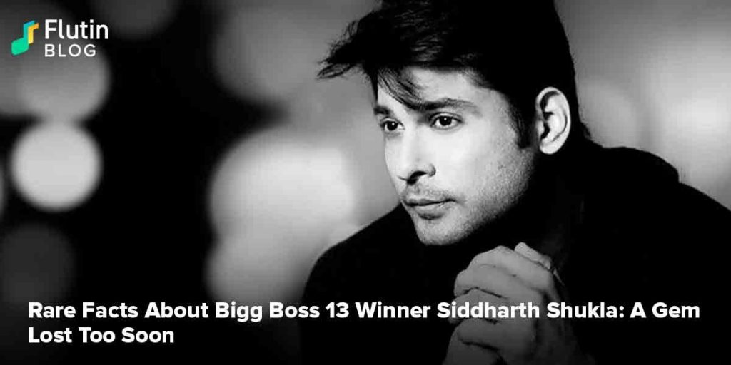 Rare Facts About Bigg Boss 13 Winner Siddharth Shukla: A Gem Lost Too Soon