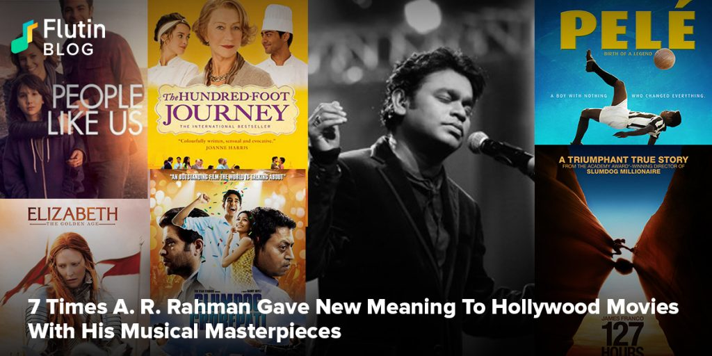 7 Times A R Rahman Gave New Meaning To Hollywood Movies With His Musical Masterpieces