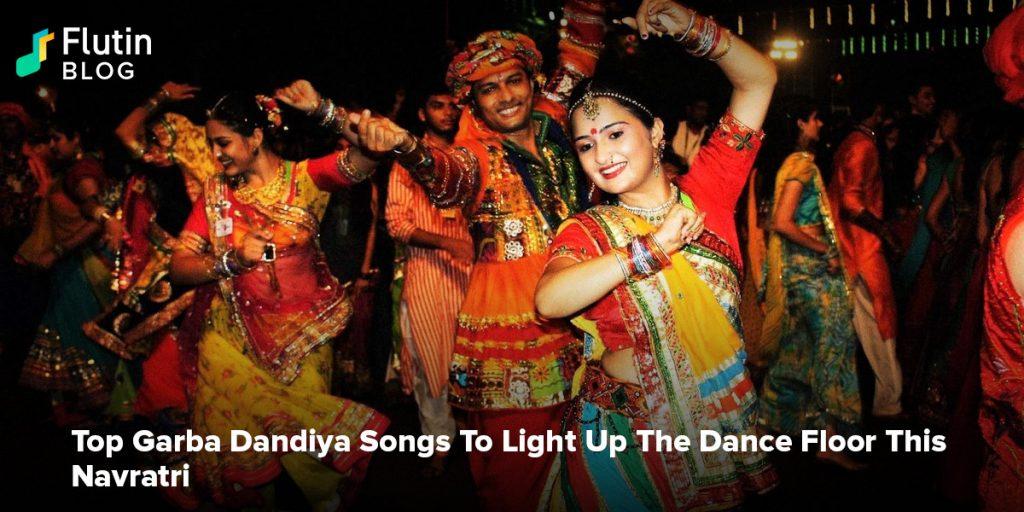 Top Garba Dandiya Songs To Light Up The Dance Floor This Navratri